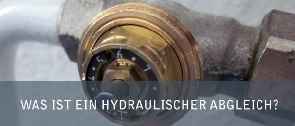 Was ist ein hydraulischer Abgleich?