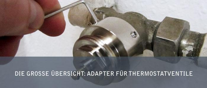 Die große Übersicht: Adapter für Thermostatventile