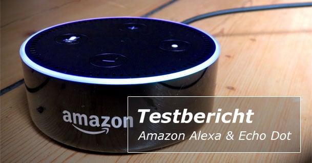 Testbericht: Amazon Alexa und Echodot
