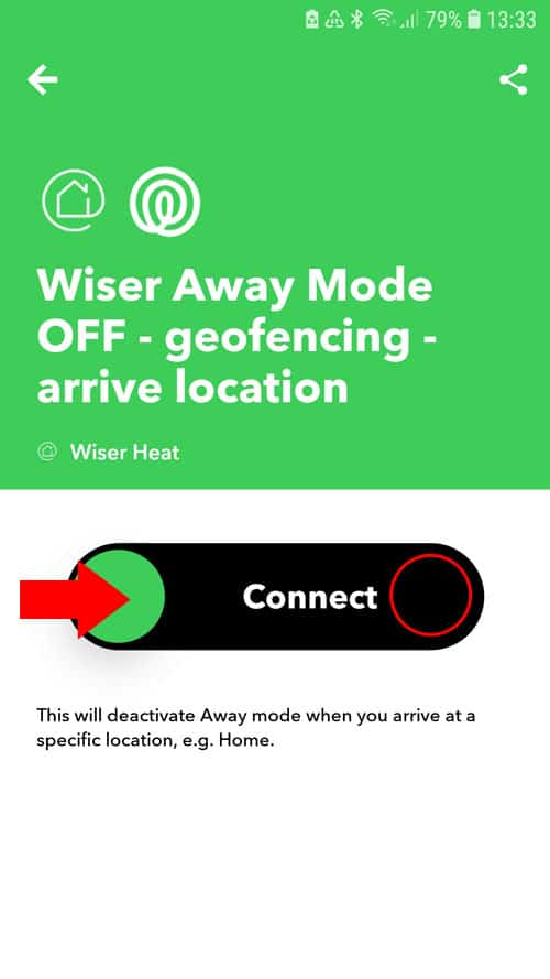 IFTTT App - Wiser Away Mode OFF - Connect Button nach rechts schieben