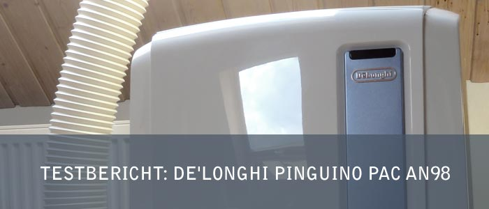 Testbericht: Mobile Klimaanlage De'Longhi Pinguino PAC AN98 ECO